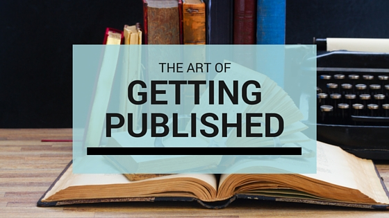 How to Position Yourself as an Expert and Get Published